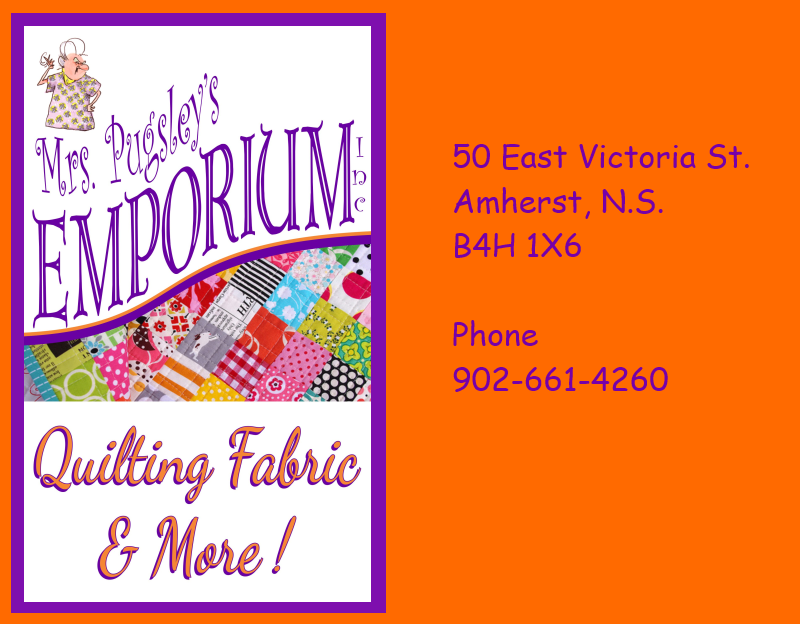 Mrs. Pugsley's Emporium, Inc: Quilting Fabric and More! 50 East Victoria St, Amherst, Nova Scotia, B4H1X6